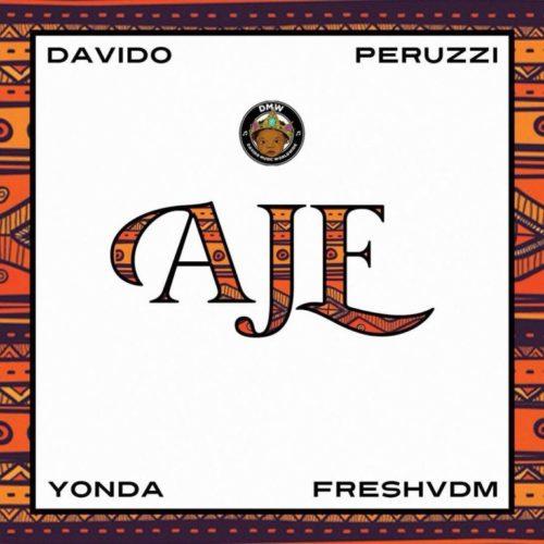 LYRICS: DMW ft. Davido, Peruzzi, Yonda & FreshVDM – Aje