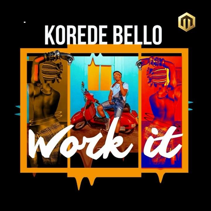 LYRICS: Korede Bello – Work It