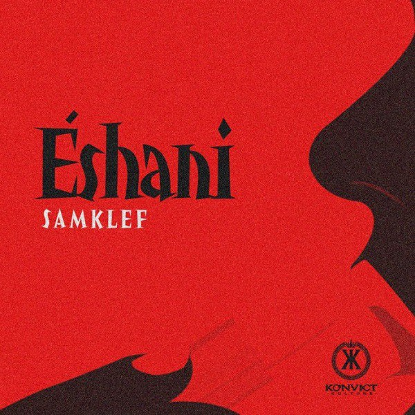 Samklef – Eshani (Official Video)