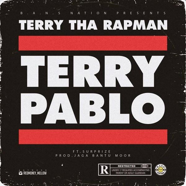 Terry Tha Rapman ft. Surprize – Terry Pablo
