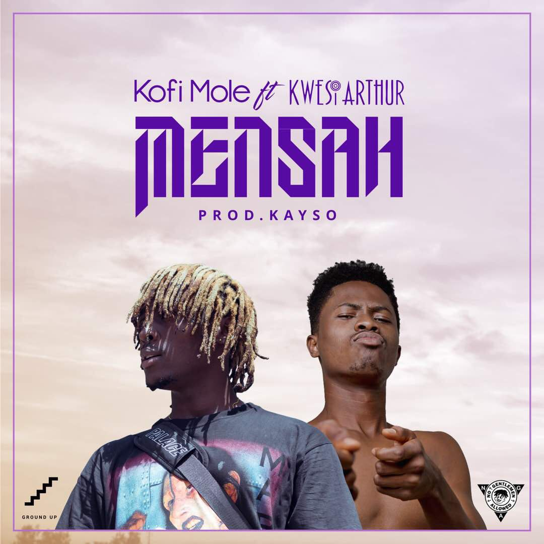 Kofi Mole & Kwesi Arthur – Mensah (Prod. by Kayso)