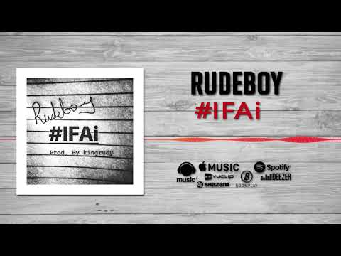 LYRICS: Rudeboy – #IFAi