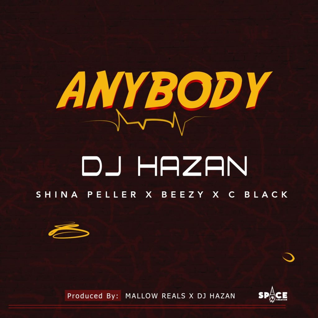 DJ Hazan & Shina Peller, Beezy & C Black – Anybody