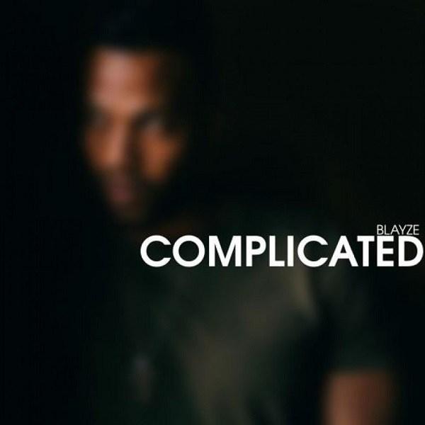 Blayze – Complicated EP