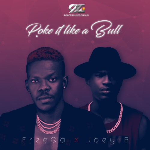 FreeQa & Joey B – Poke Like A Bull (Mixed by Possigee)