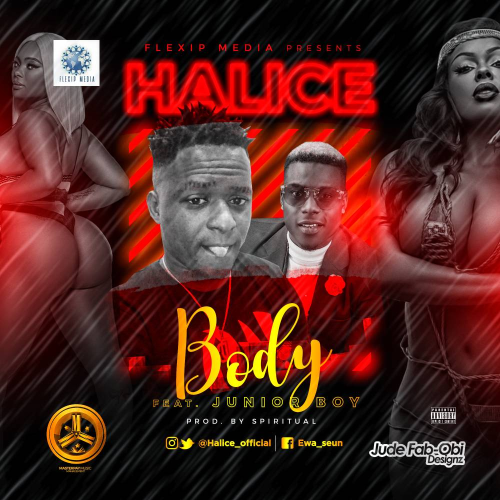 Halice ft. Junior Boy - Body
