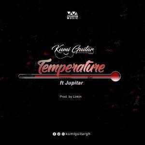 Kumi Guitar ft. Jupitar – Temperature