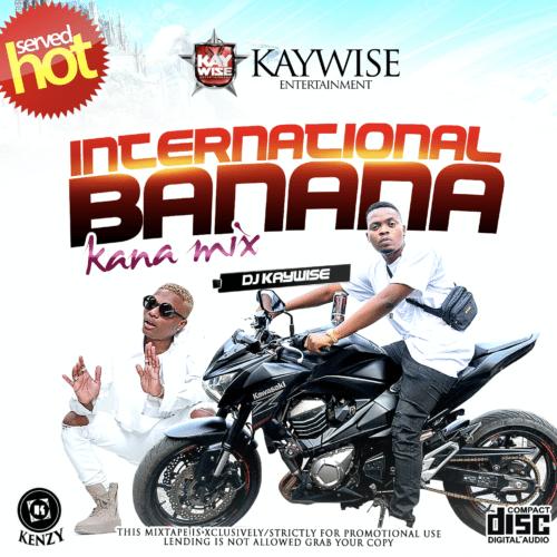 DJ Kaywise – Kana Mix