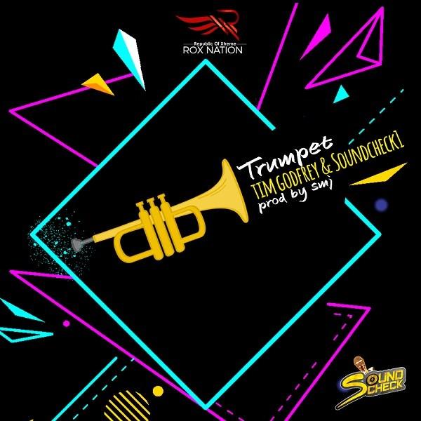 Tim Godfrey ft. Soundcheck – Trumpet