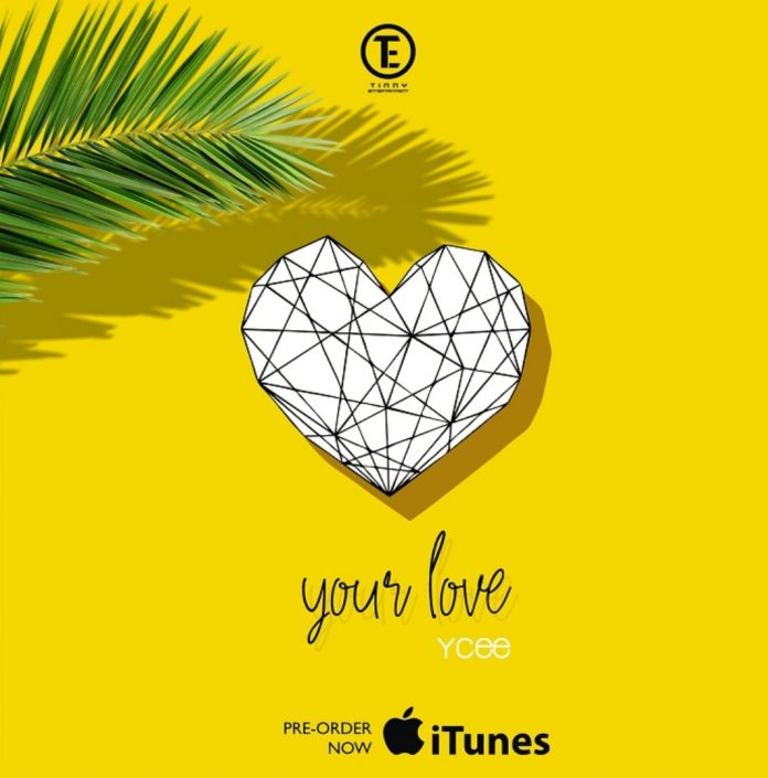 Ycee – Your Love (Prod. By Syn X)
