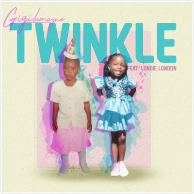 Gigi Lamayne ft. Londie London – Twinkle