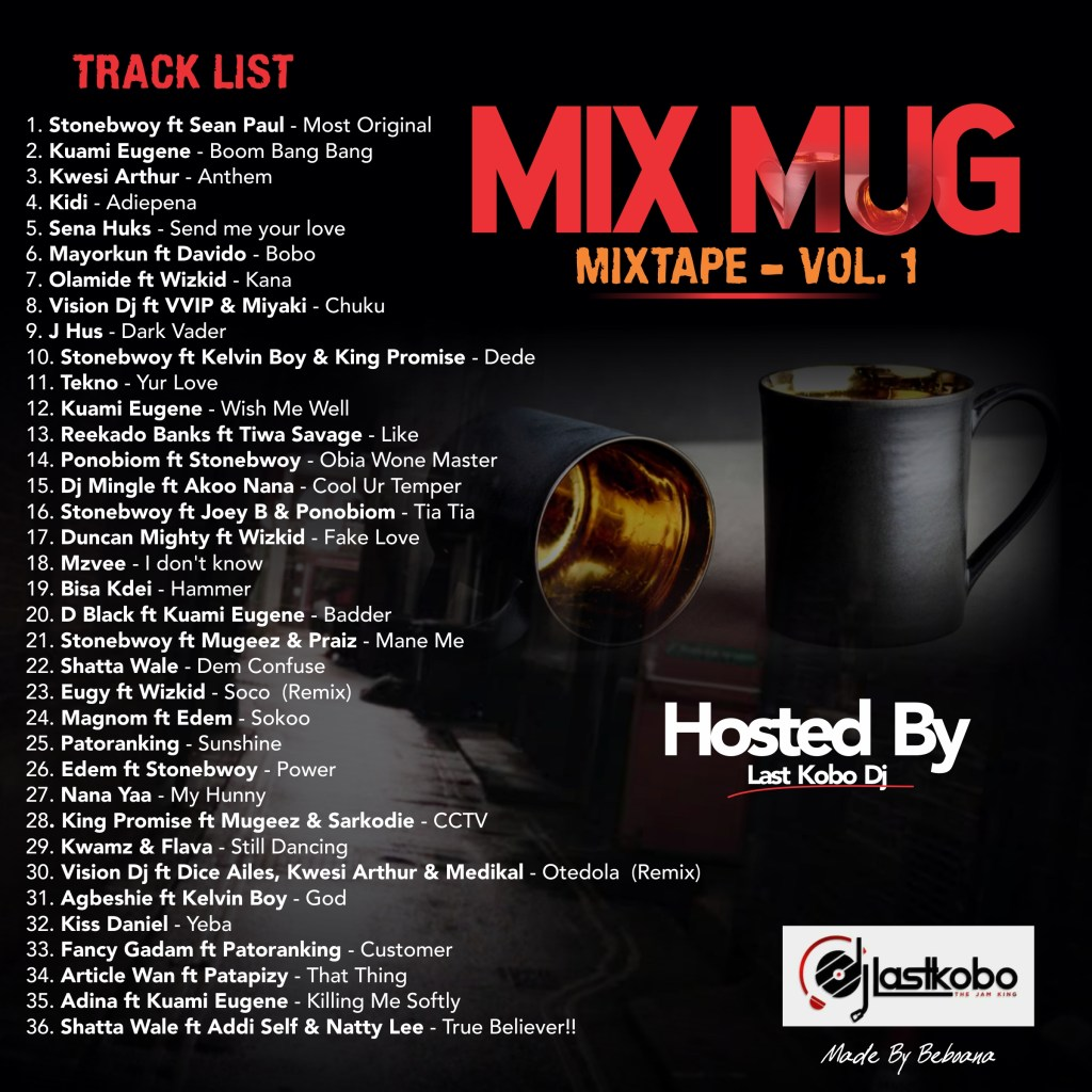 Last Kobo Dj – MixMug Mixtape (Vol. 1)