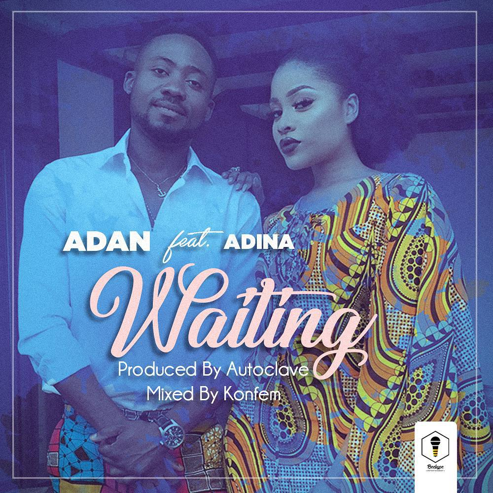 Adan ft. Adina – Waiting