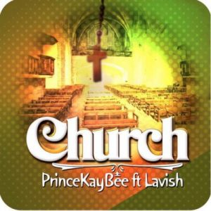 Prince Kaybee ft. Lavish – Church