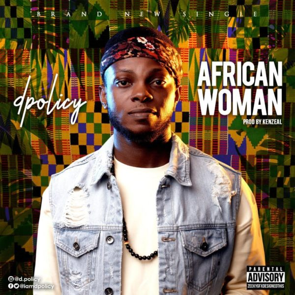 D.Policy – African Woman (Audio & Video)