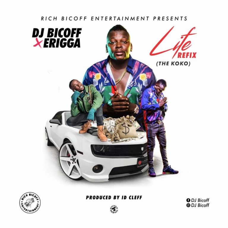 DJ Bicoff & Erigga – Life Refix (The Koko)