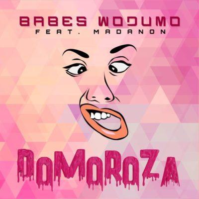 Babes Wodumo ft. Madanon & BlaQRhythm – Domoroza