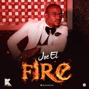 Joe EL – Fire