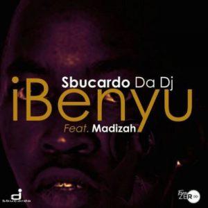 Sbucardo Da DJ ft. Madizah – iBenyu