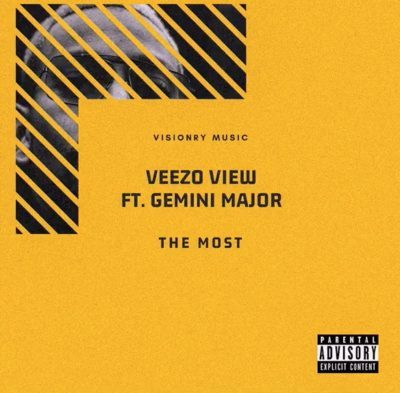 Veezo View ft. Gemini Major – The Most