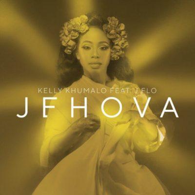 Kelly Khumalo ft. J F.L.O – Jehova
