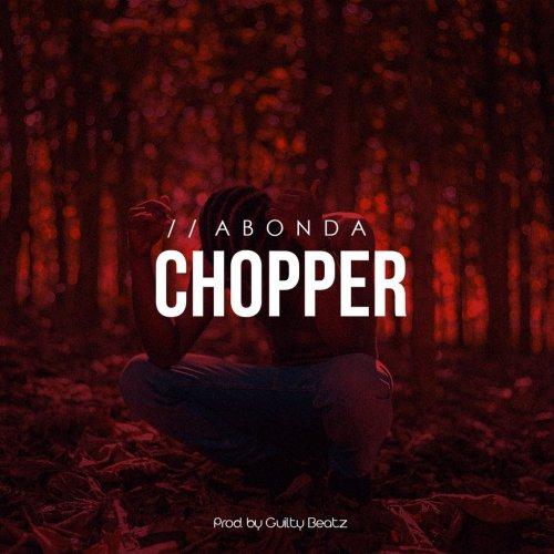 Abonda – Chopper