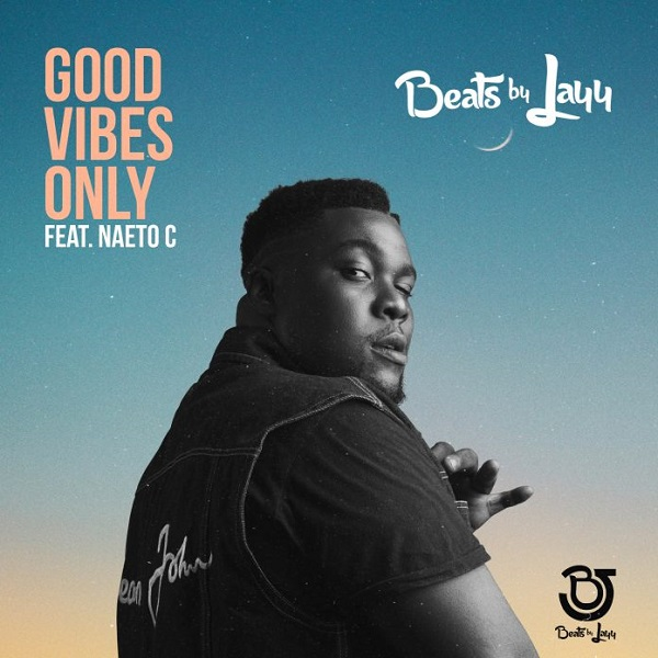 Big Daddy Jayy ft. Naeto C – Good Vibes Only artwork