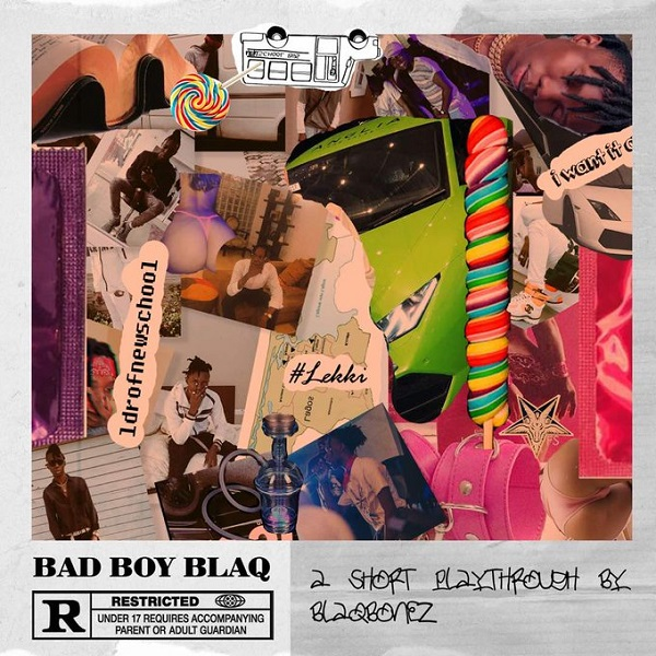 Blaqbonez - Bad Boy Blaq Album