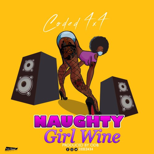 Coded (4x4) – Naughty Girl Wine | MP3 Music
