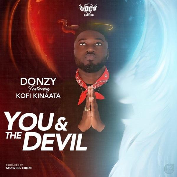 Donzy ft. Kofi Kinaata – You & The Devil artwork