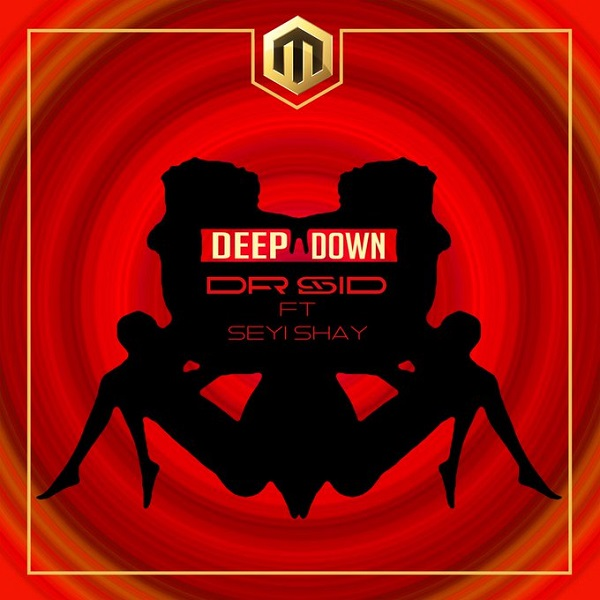 Dr Sid ft. Seyi Shay – Deep Down artwork