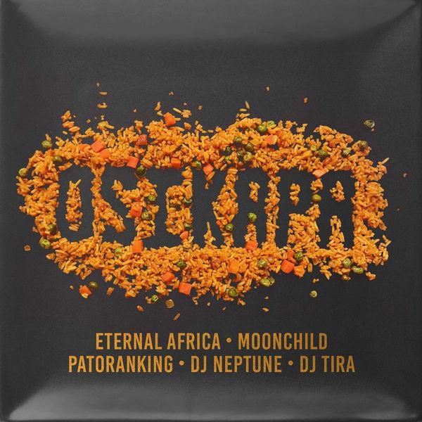 Eternal Africa ft. Patoranking, DJ Neptune, DJ Tira & MoonChild Sanelly – Osikapa artwork