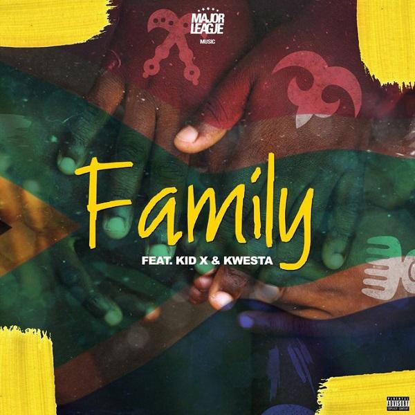 Major League ft. Kwesta & Kid X – Family artwork