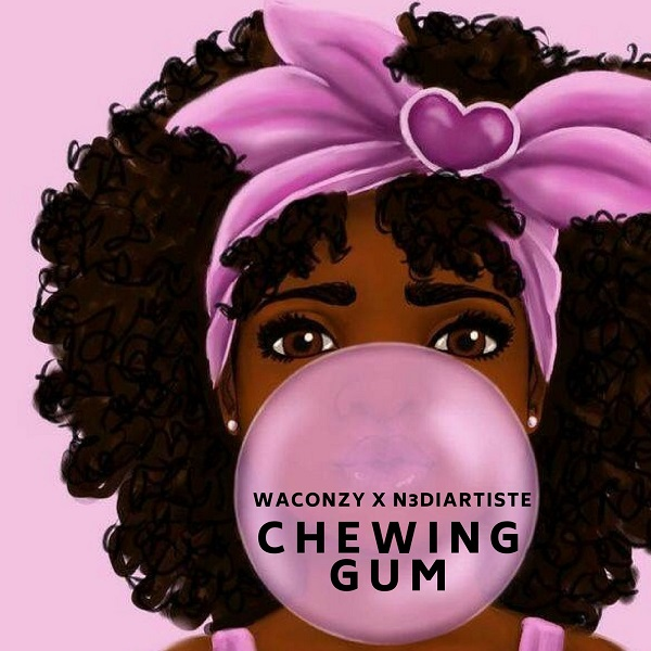 Waconzy ft. N3DiArtist – Chewing Gum artwork