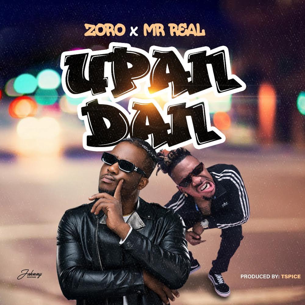 Zoro ft. Mr. Real – Upandan artwork
