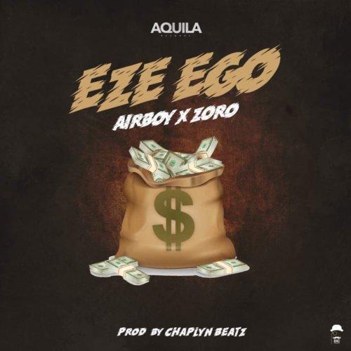 Airboy ft. Zoro – Eze Ego artwork