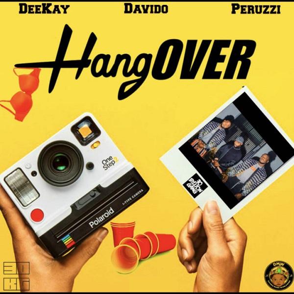 Deekay ft. Davido & Peruzzi – Hangover Artwork