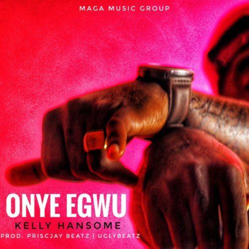 Kelly Hansome – Onye Egwu artwork