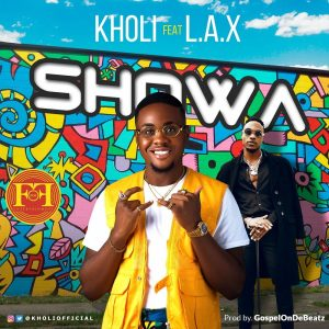 Kholi ft. L.A.X – Showa Artwork