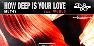 Mut4y ft. WurLD – How Deep Is Your Love Artwork
