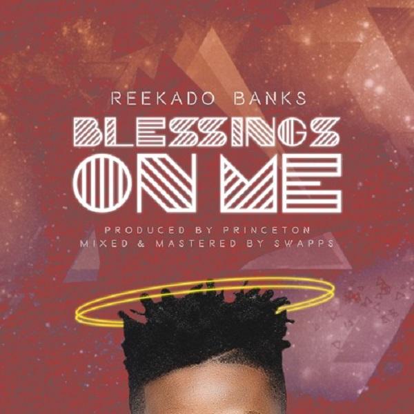 Reekado Banks – Blessings On Me Artwork