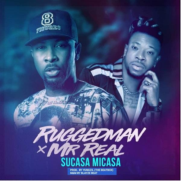 Ruggedman ft. Mr Real – Sucasa Micasa Artwork
