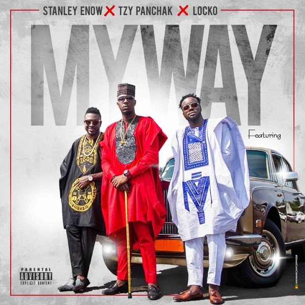 Stanley Enow ft. Locko & Tzy Panchak – My Way Artwork