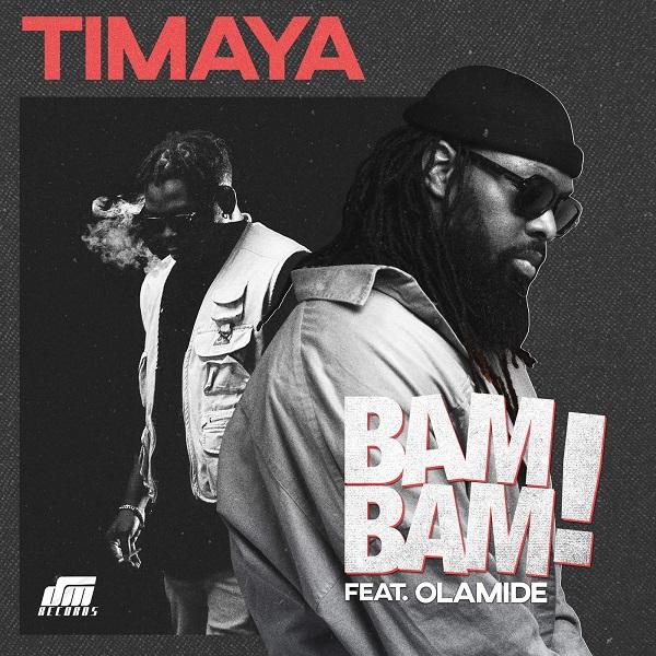 Timaya ft. Olamide - Bam Bam Artwork
