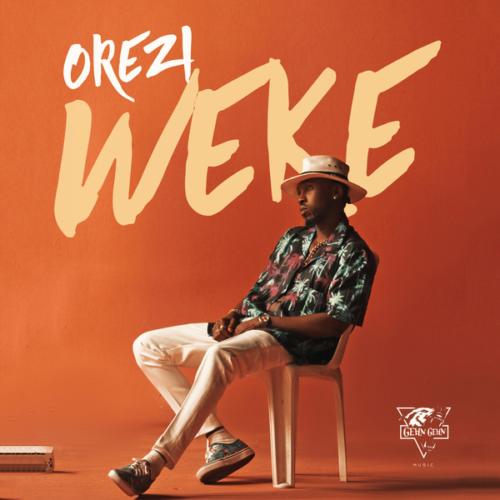 Orezi - Weke Artwork