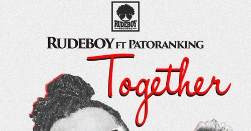Rudeboy (P-Square) ft. Patoranking – Together Artwork