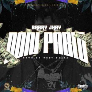 Barry Jhay – Don Pablo (Prod. by Drey Beatz) Artwork