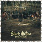 [Music] Black Motion ft. Mafikizolo – Tana