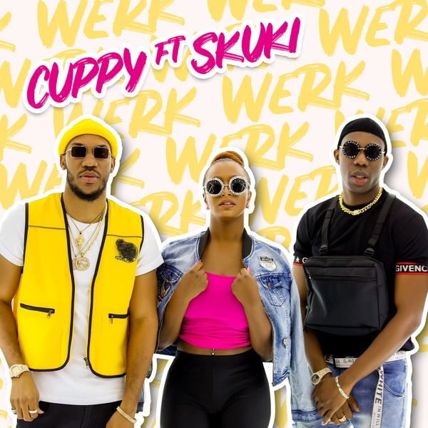 DJ Cuppy ft. Skuki – Werk Artwork