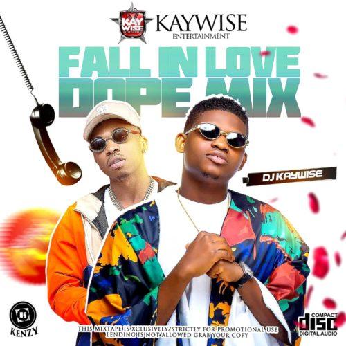 [Mixtape] DJ Kaywise – Fall In Love Dope Mix Artwork